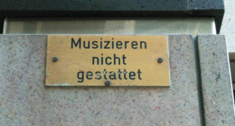 Musizieren nicht gestattet